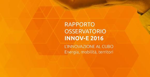 """Report I-Com """"L'INNOVAZIONE AL CUBO. Energia, mobilità, territori"""""""